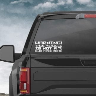 Warning! This Vehicle Is Not A Gun Free Zone